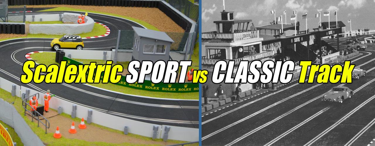 Scalextric Sport vs Classic Track