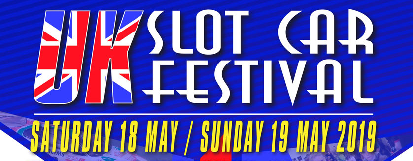 Uk Slot Car Festival 2019