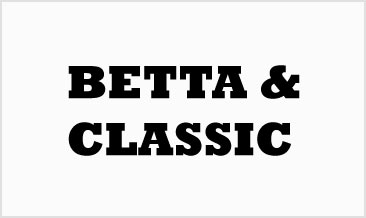 Betta & Classic